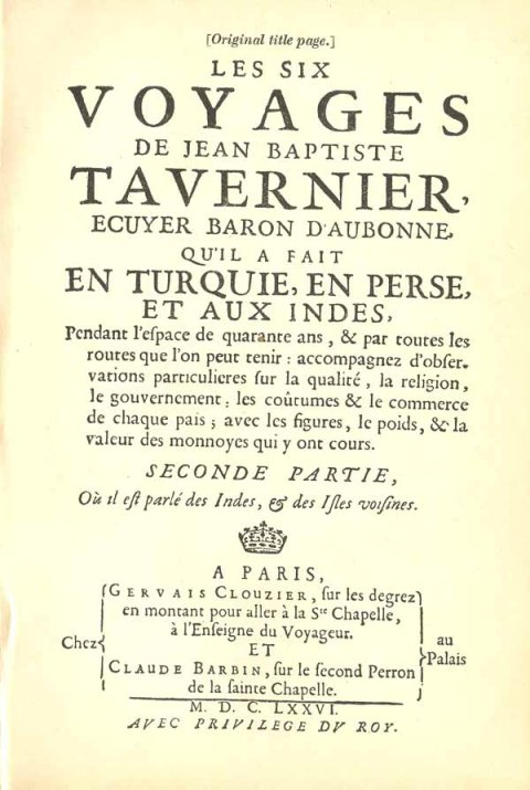 "The first page of the original French edition of Tavernier's ""Les Six Voyages De Jean Baptiste Tavernier"""